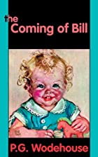 Another cover of the book The Coming of Bill by P.G. Wodehouse