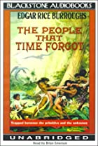 Cover of the book The People That Time Forgot by Edgar Rice Burroughs
