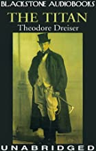 Cover of the book The Titan by Theodore Dreiser