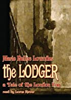Another cover of the book The Lodger by Marie Adelaide Belloc Lowndes