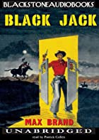 Cover of the book Black Jack by Max Brand