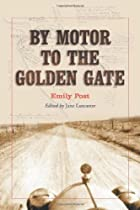 Cover of the book By motor to the Golden Gate by Emily Post