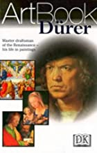 Another cover of the book Dürer by Albrecht Dürer