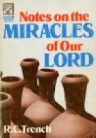 Another cover of the book Notes on the miracles of Our Lord by Richard Chenevix Trench