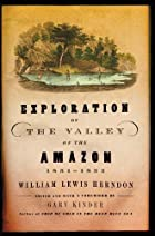 Cover of the book Exploration of the valley of the Amazon by William Lewis Herndon
