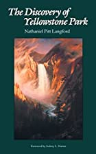 Cover of the book The Discovery of Yellowstone Park by Nathaniel Pitt Langford