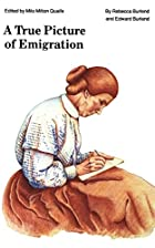 Cover of the book A true picture of emigration by Rebecca Burlend