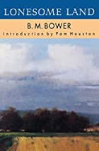 Cover of the book Lonesome Land by B.M. Bower