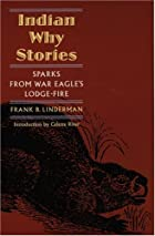 Another cover of the book Indian Why Stories by Frank Bird Linderman
