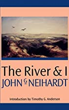 Another cover of the book The river and I by John Gneisenau Neihardt