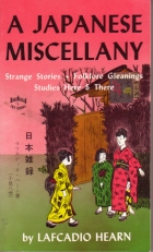 Cover of the book A Japanese miscellany by Lafcadio Hearn