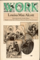 Another cover of the book Work: a Story of Experience by Louisa May Alcott