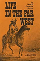 Another cover of the book Life in the far West by George Frederick Augustus Ruxton