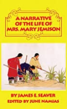 Another cover of the book A Narrative of the Life of Mrs. Mary Jemison by James E. Seaver