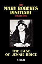Cover of the book The Case of Jennie Brice by Mary Roberts Rinehart