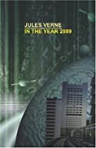 Cover of the book In the Year 2889 by Jules Verne