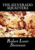 Cover of the book The Silverado Squatters by Robert Louis Stevenson