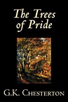 Cover of the book The Trees of Pride by G.K. Chesterton