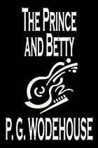 Cover of the book The Prince and Betty by P.G. Wodehouse