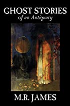 Another cover of the book Ghost Stories of an Antiquary by M.R. James