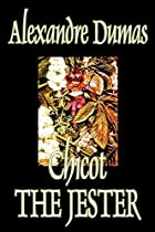 Cover of the book Chicot the Jester by Alexandre Dumas père
