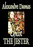 Another cover of the book Chicot the Jester by Alexandre Dumas père