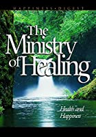 Cover of the book The ministry of healing by Ellen Gould Harmon White