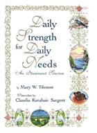 Cover of the book Daily Strength for Daily Needs by Mary W. Tileston
