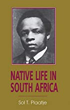Cover of the book Native Life in South Africa by Sol Plaatje
