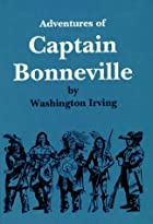 Another cover of the book The adventures of Captain Bonneville by Washington Irving