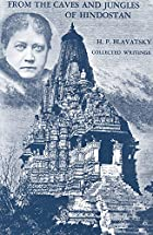 Cover of the book From the Caves and Jungles of Hindostan by H.P. Blavatsky