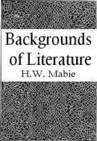 Cover of the book Backgrounds of literature by Hamilton Wright Mabie