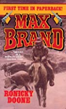 Cover of the book Ronicky Doone by Max Brand