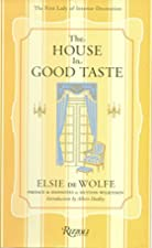 Cover of the book The House in Good Taste by Elsie de Wolfe