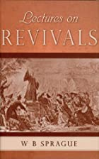 Cover of the book Lectures on revivals of religion by William Buell Sprague