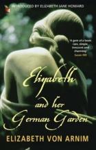 Cover of the book Elizabeth and Her German Garden by Elizabeth von Arnim