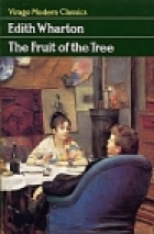 Another cover of the book The fruit of the tree by Edith Wharton