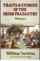 Another cover of the book Traits and stories of the Irish peasantry by William Carleton