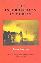 Another cover of the book The Insurrection in Dublin by James Stephens