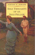 Cover of the book Idle Thoughts of an Idle Fellow by Jerome K. Jerome