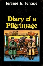 Cover of the book Diary of a Pilgrimage by Jerome K. Jerome