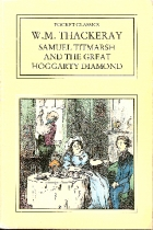 Cover of the book The History of Samuel Titmarsh and the Great Hoggarty Diamond by William Makepeace Thackeray