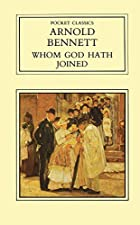 Cover of the book Whom God hath joined by Arnold Bennett