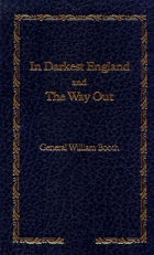 Cover of the book In Darkest England and the Way Out by William Booth