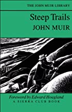 Cover of the book Steep Trails by John Muir