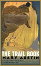 Cover of the book The Trail Book by Mary Hunter Austin