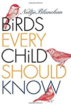 Another cover of the book Birds Every Child Should Know by Neltje Blanchan
