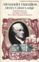Another cover of the book Alexander Hamilton by Henry Cabot Lodge