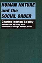 Cover of the book Human nature and the social order by Charles Horton Cooley