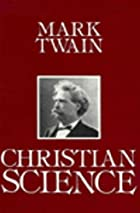 Another cover of the book Christian Science by Mark Twain